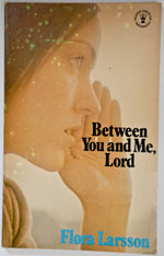 Between You and Me Lord